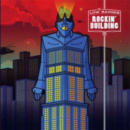The Low Ranger–Rockin' Bulding LP