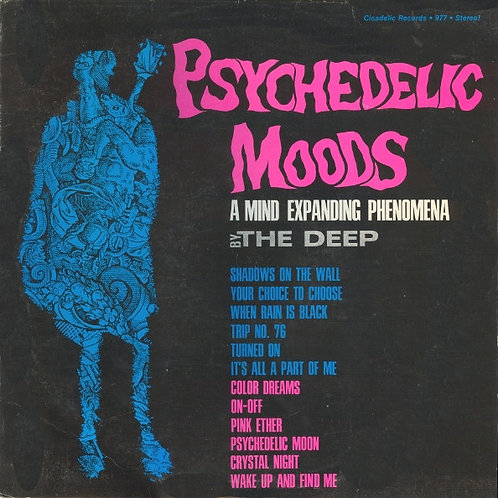 """""""Psychedelic Moods"""" By The DEEP (Cicadelic)"""