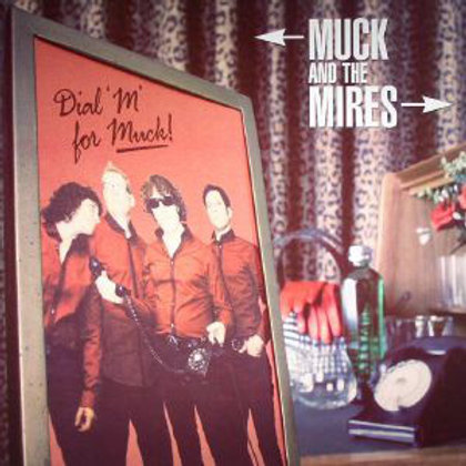 """MUCK AND THE MIRES """"Dial'M' for Muck!! LP Dirty Water"""