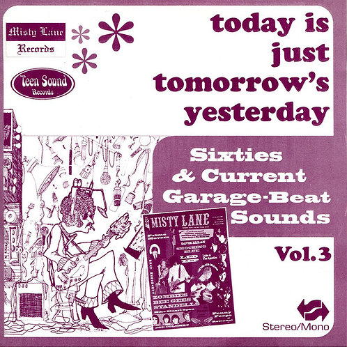 """V/A """"Today's Just Tomorrow's Yesterday"""" (Misty Lane/Teen Sound) CD"""