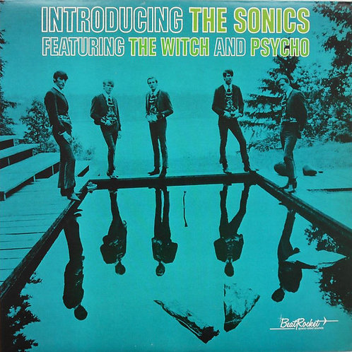 "The SONICS ""Introducing"" Sundazed/Beatrocket LP"