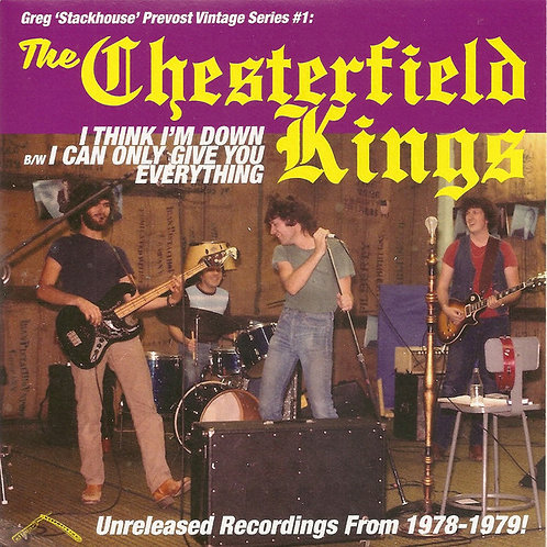 The Chesterfield Kings–I Think I'm Down B/W I Can Only Give You Everything