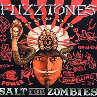 The FUZZTONES–Salt For Zombies LP FIRST PRESSING