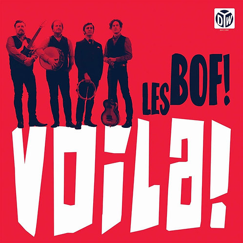 """LES BOF! """"Voila!"""" Dirty Water LP"""