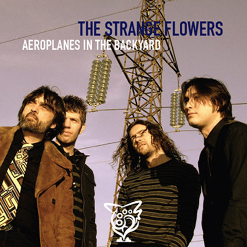 The Strange Flowers–Aeroplanes In The Backyard LP