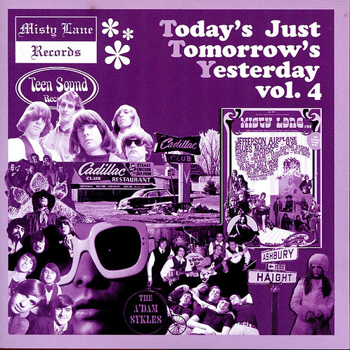"""V/A """"Today's Just Tomorrow's Yesterday"""" Vol. 4 (Misty Lane /Teen Sound) CD"""