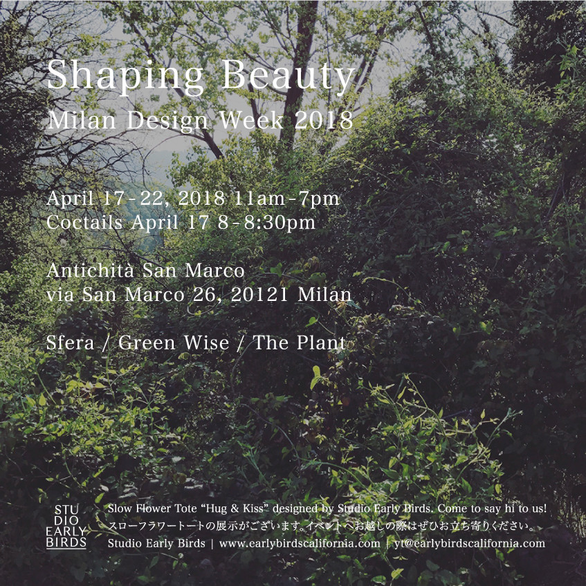 "2018.4 Milano Salone "" Slow Flower Life -Shaping Beauty- """