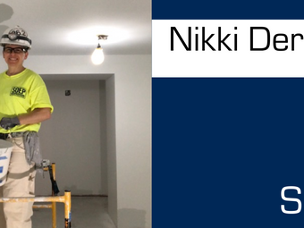 Meet Our Team! Nikki Derome: Foreman