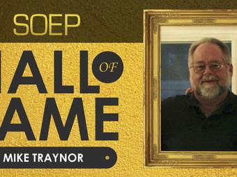 Soep Hall of Fame: Mike Traynor