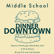 Middle School Dinner Downtown