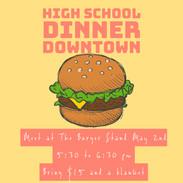 High School Dinner Downtown
