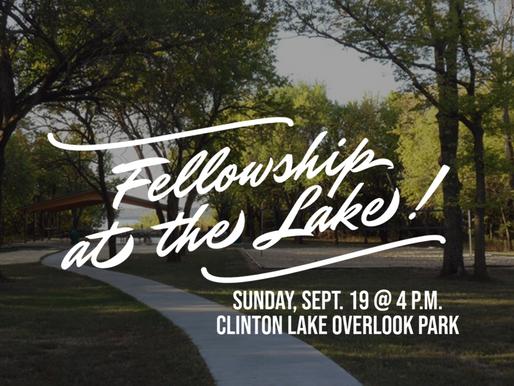 Fellowship at the Lake!