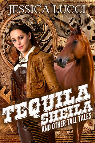 Tequila Sheila and Other Tall Tales