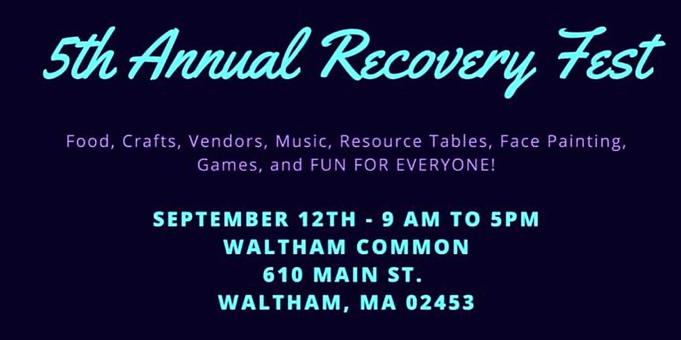 Waltham's 5th Annual Recovery Fest