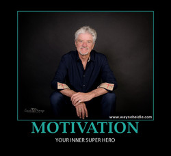 Wayne Heidle Casual Motivation Poster