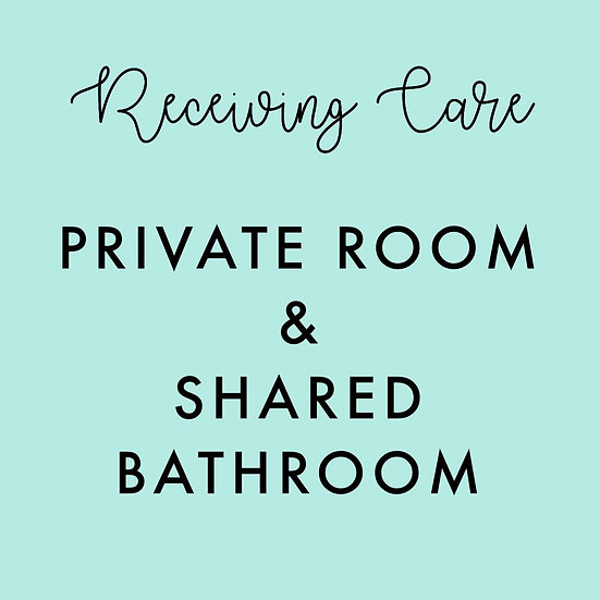 Receiving Care 2018 (Shared Bathroom, Private Room)