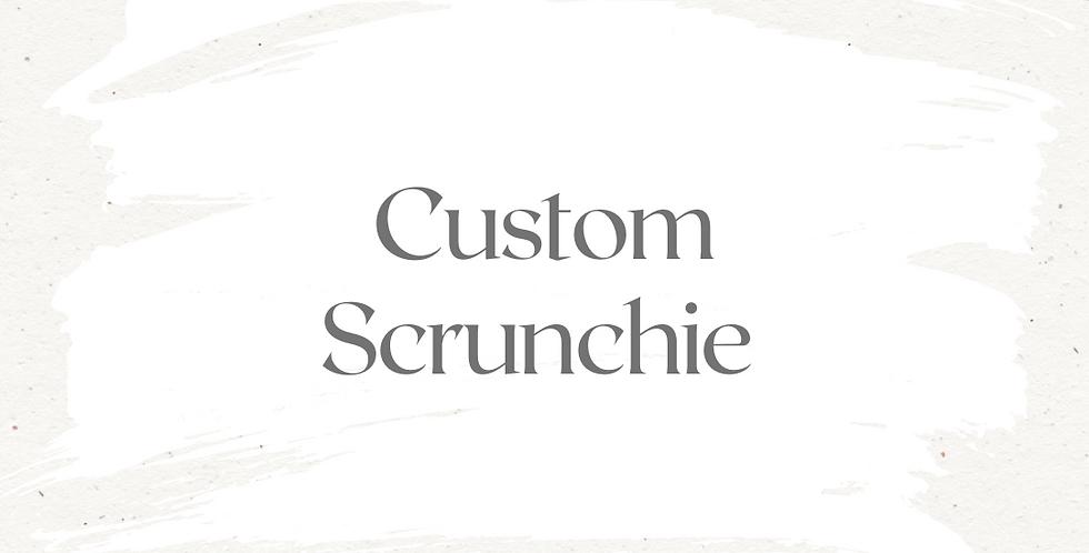 Custom Scrunchie