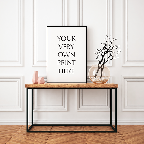 YOUR VERY OWN PRINT