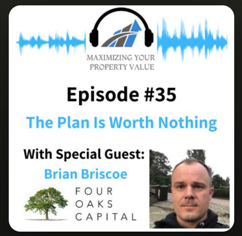 Briscoe - Maximizing your property value