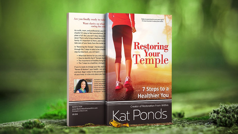 Restore Your Temple: 7 Steps to A Healthier You