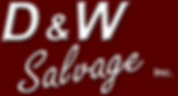 D&W Salvage, Inc.