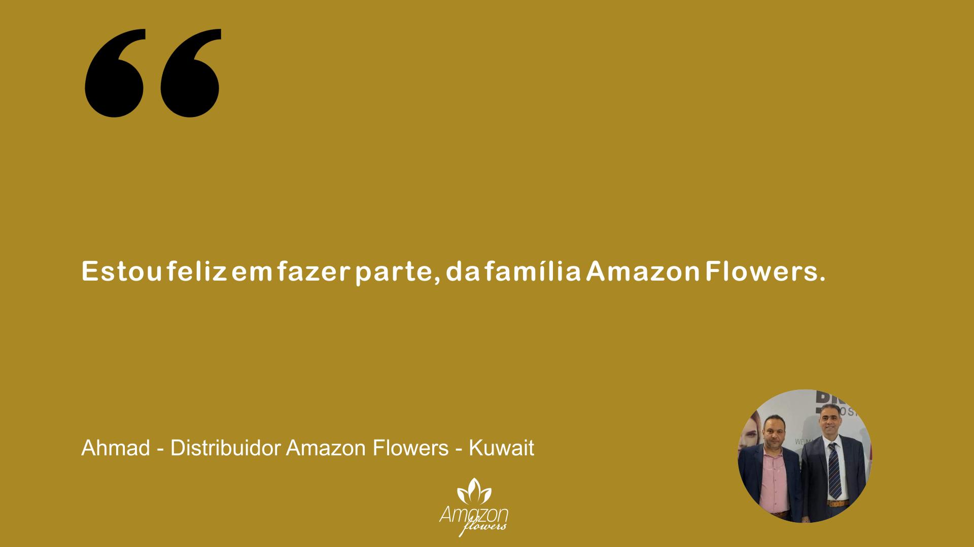 Ahmad - Distribuidor Amazon Flowers - Kuwait