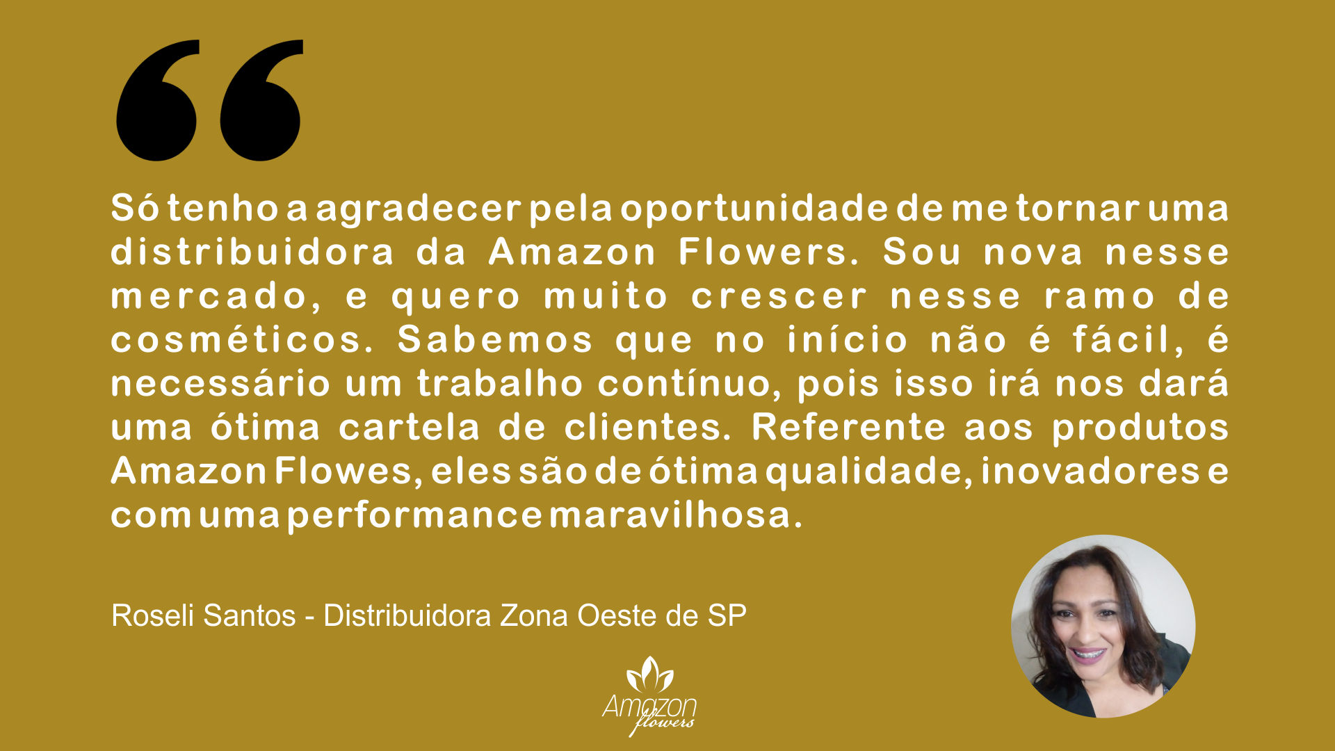Roseli Santos - Distribuidora Zona Oeste de SP