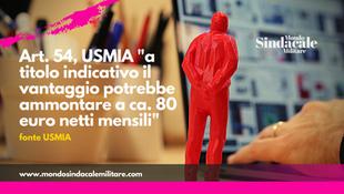 """Art. 54, USMIA """"a titolo indicativo il vantaggio potrebbe ammontare a ca. 80 euro netti mensili"""""""
