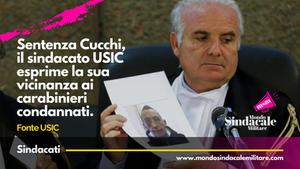 Sentenza Cucchi, il sindacato USIC esprime la sua vicinanza ai carabinieri condannati.