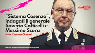 """""""Sistema Cosenza"""", indagati il generale Saverio Cotticelli e Massimo Scura"""