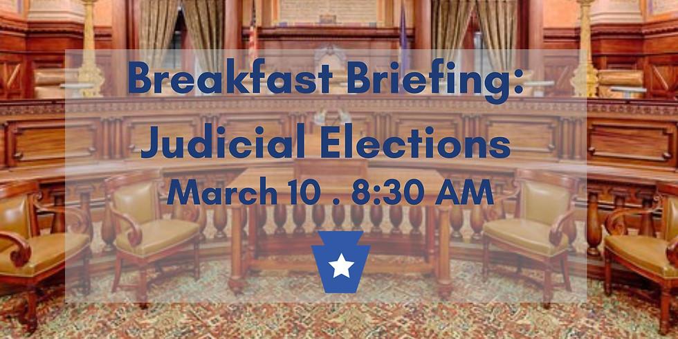 Breakfast Briefing - Judicial Elections