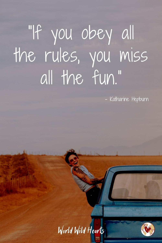 Adventure quote to break rules