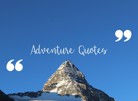 Adventure Quotes For Outdoorsy Travelers