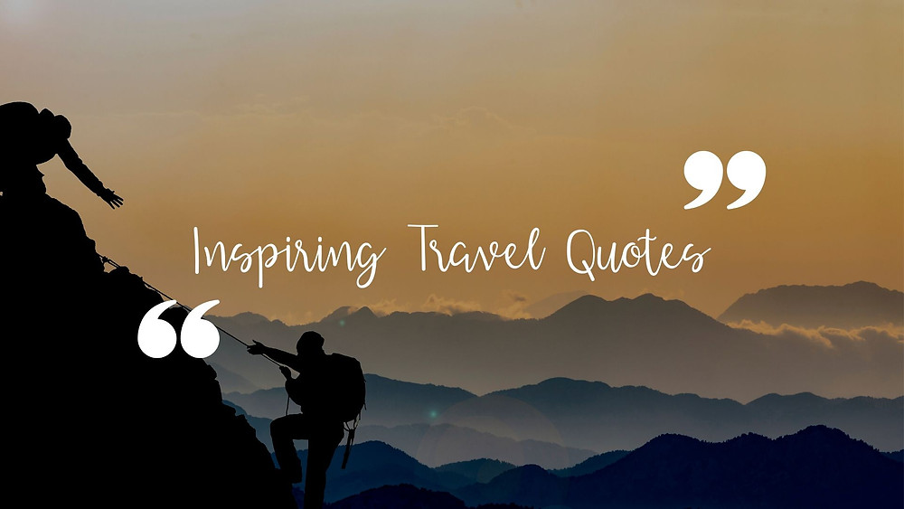 Inspiring Travel quotes with images