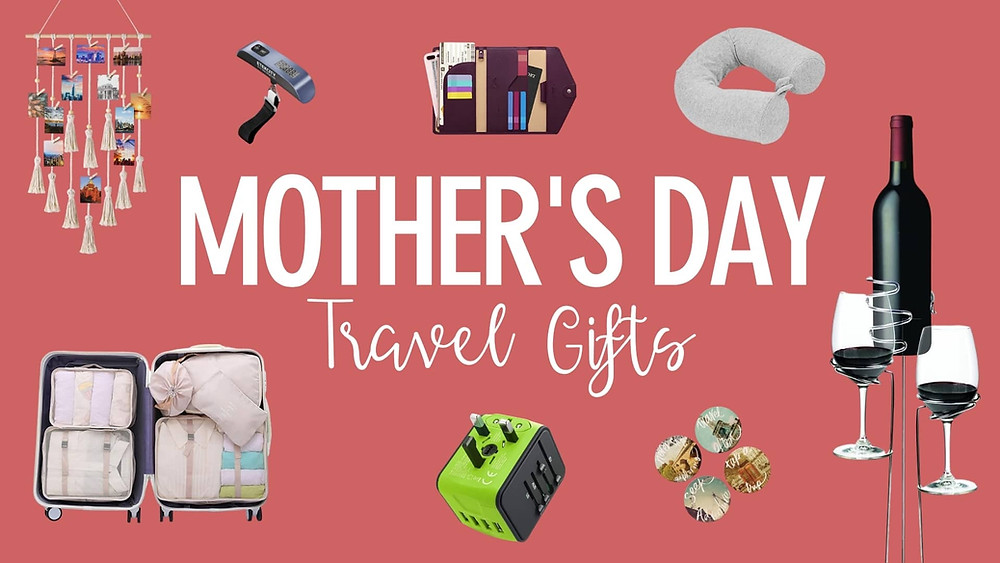 Mother's Day Gifts For Traveling Mom