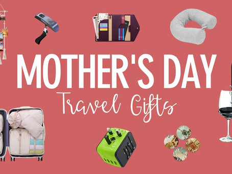 20 Affordable Mother's Day Gifts for your Traveling Mom