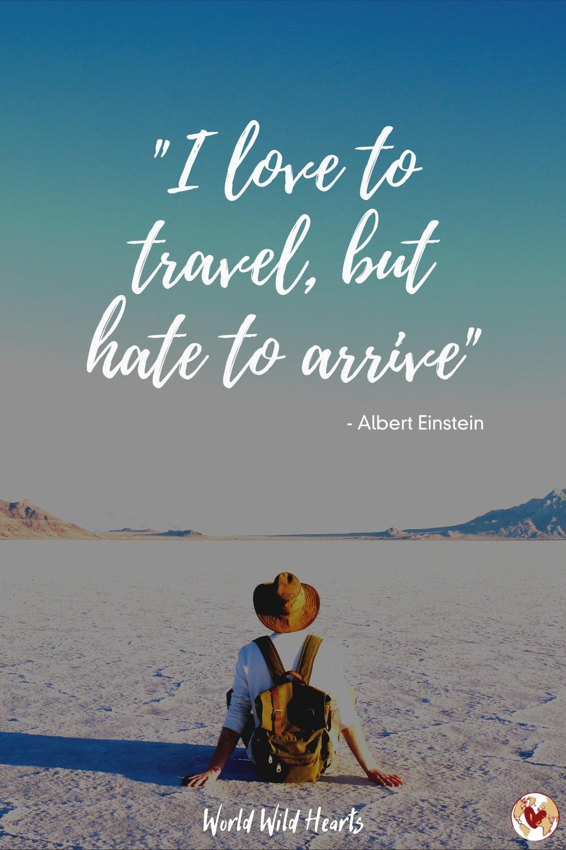 Famous travel quote by Albert Einstein