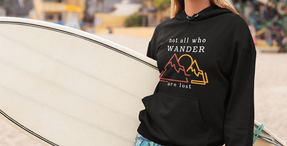 not all who wander are lost hoodie