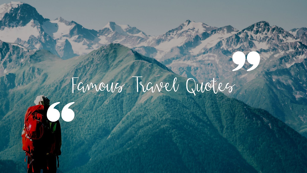 Famous quotes about travel