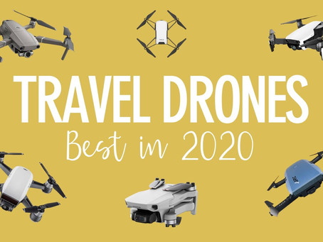 Best Travel Drones in 2020 | In-Depth Backpackers Review