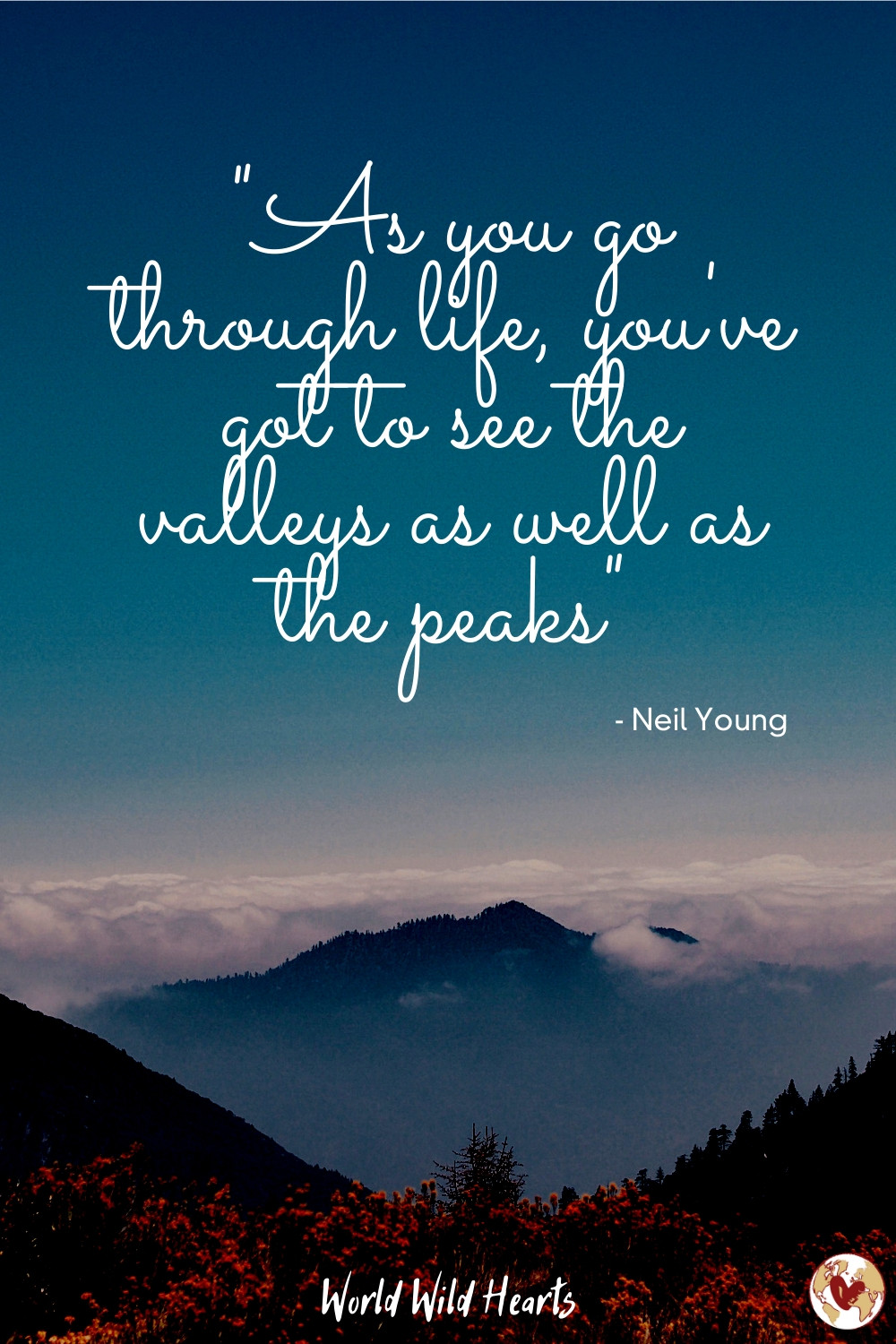 Neil Young famous quote about travel