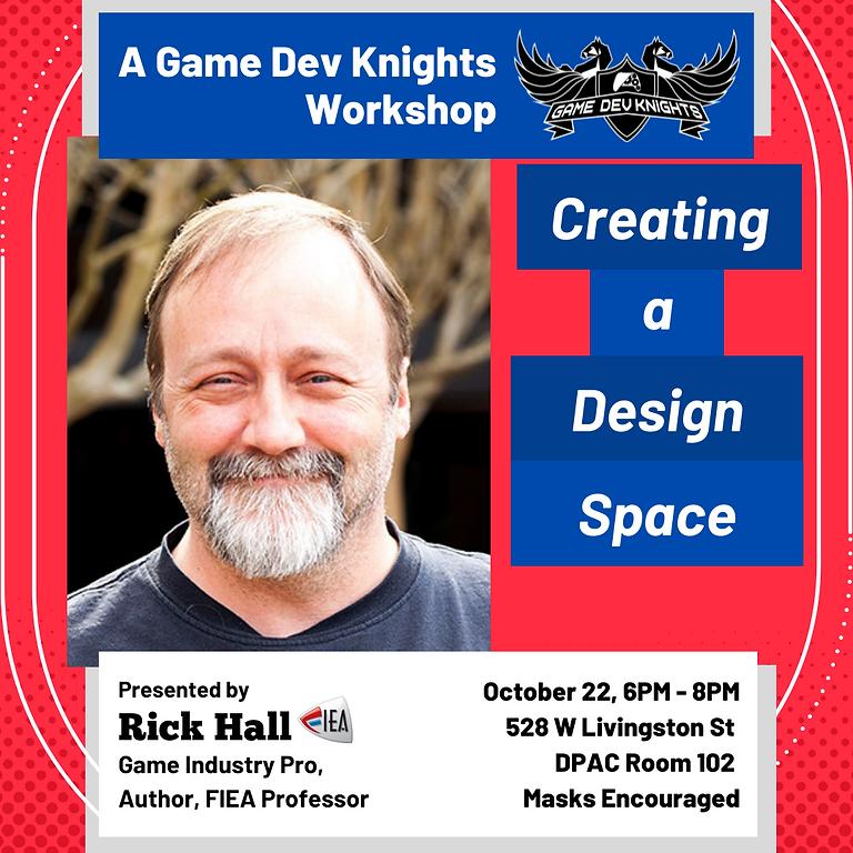 Workshop w/ FIEA Professor Rick Hall