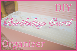 Birthday card organizer