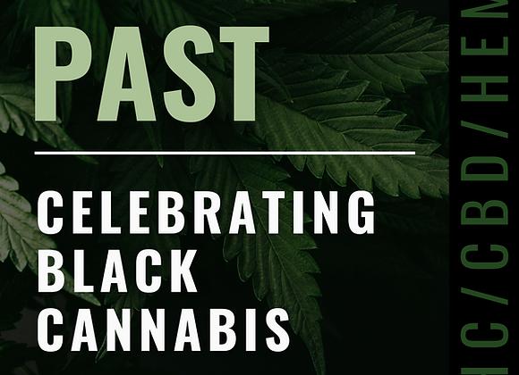 Celebrating Black Cannabis - THE PAST