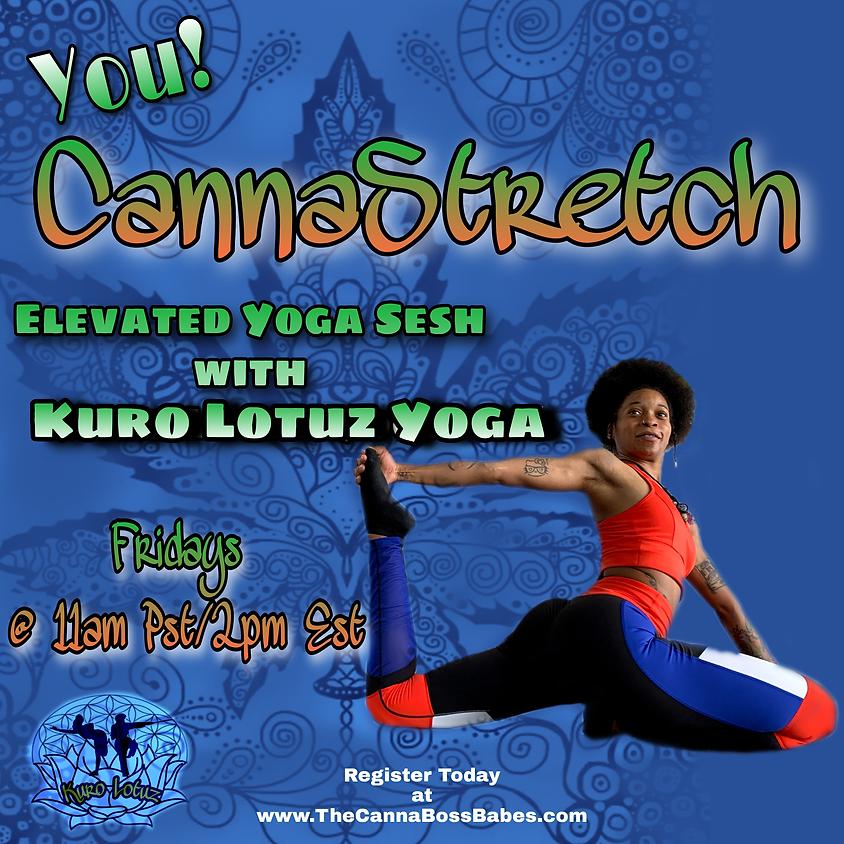 You Canna Stretch with Kuro Lotuz Yoga