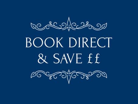 BOOK DIRECT & SAVE ££