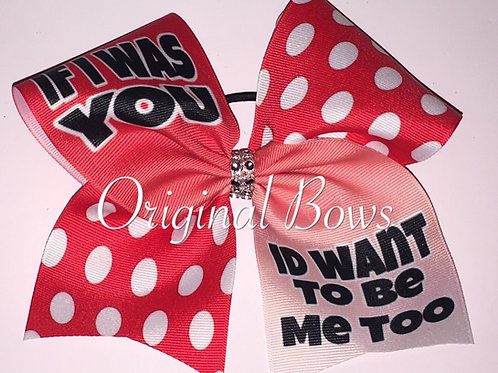 If I was you Id want to be you too Red Dotty Grosgrain Cheer Dance Bow