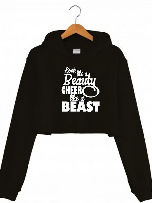 Look like a Beauty Cheer like a Beast Black Cropped hoodie