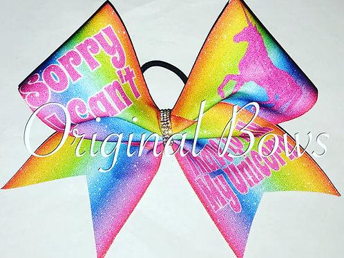 Sorry I Can't I have to walk my unicorn rainbow Glitter Cheer Bow