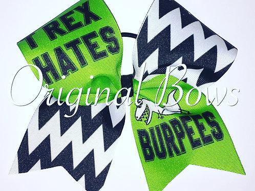TRex hates Burpees Grosgrain Cheer Dance Bow